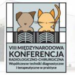 """VIII Konferencja Radiologiczno – Chirurgiczna """"Współczesne techniki diagnostyczne i terapeutyczne w praktyce"""""""