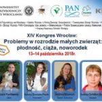 """XIV Kongres """"Problemy w rozrodzie małych zwierząt–płodność, ciąża, noworodek"""""""