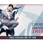 """Międzynarodowe Targi Zoologiczne """"Pet Fair"""" – najstarsze i najważniejsze targi zoologiczne w Polsce – rozwijają skrzydła!"""
