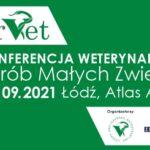 """IV Konferencja Weterynaryjna Chorób Małych Zwierząt """"forVET""""."""